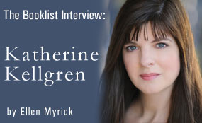 Booklist interview: Katherine Kellgren